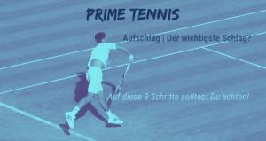Aufschlag im Tennis Prime Tennis